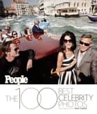 The 100 Best Celebrity Photos ebook by The Editors of PEOPLE