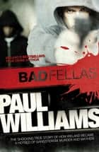 Badfellas ekitaplar by Paul Williams
