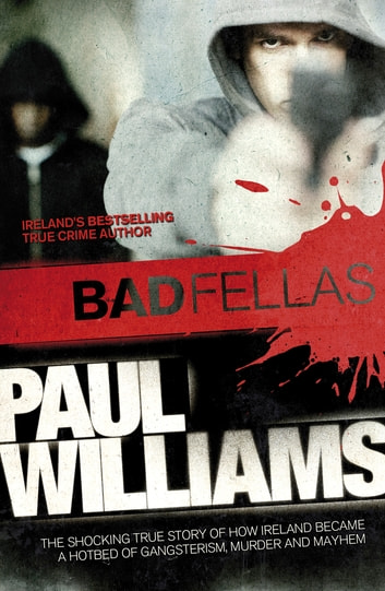Badfellas ebook by paul williams 9780141970295 rakuten kobo badfellas ebook by paul williams fandeluxe Images