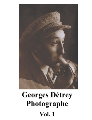Georges Détrey, photographies, Vol. 1 - Europe 1930-1950 eBook by Georges Detrey