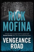 Vengeance Road ebook by Rick Mofina