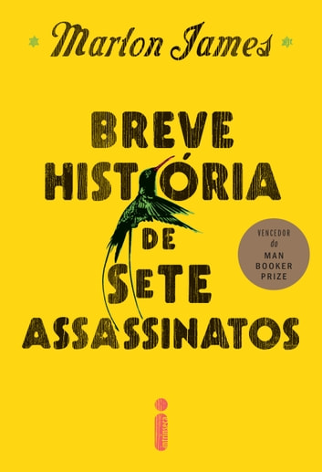 Breve história de sete assassinatos ebook by Marlon James