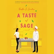 A Taste of Sage - A Novel audiobook by Yaffa S. Santos