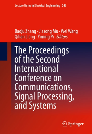 The proceedings of the second international conference on the proceedings of the second international conference on communications signal processing and systems ebook fandeluxe Image collections