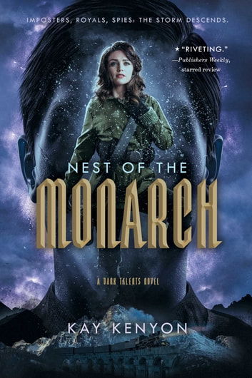 Nest of the Monarch ebook by Kay Kenyon