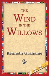 The Wind in the Willows ebook by Grahame, Kenneth
