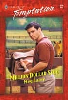 Million Dollar Stud (Mills & Boon Temptation) ebook by Meg Lacey