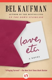 Love, Etc. - A Novel ebook by Bel Kaufman