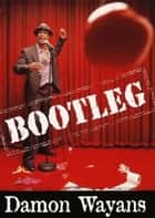 Bootleg ebook by Damon Wayans