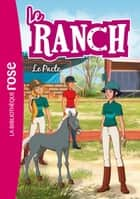 Le ranch 20 - Le Pacte ebook by Télé Images Kids
