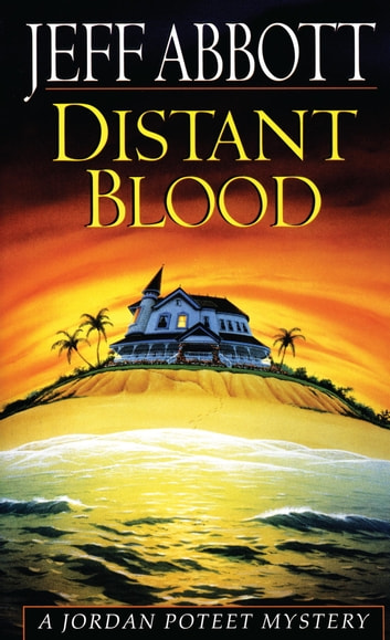 Distant Blood ebook by Jeff Abbott