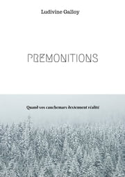 PREMONITIONS ebook by Ludivine Galloy