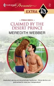 Claimed by the Desert Prince ebook by Meredith Webber