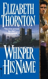 Whisper His Name ebook by Elizabeth Thornton