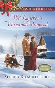 The Rancher's Christmas Proposal ebook by Sherri Shackelford