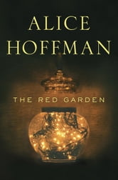 The Red Garden ebook by Alice Hoffman