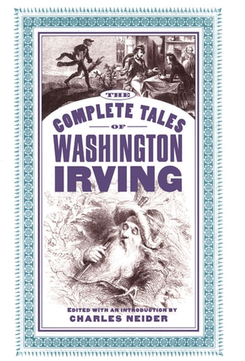 The Complete Tales Of Washington Irving ebook by Charles Neider