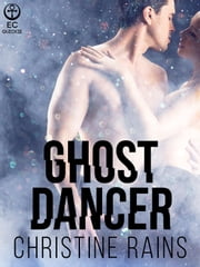 Ghost Dancer ebook by Christine Rains