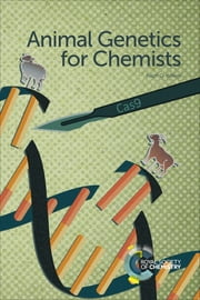 Animal Genetics for Chemists ebook by Ralph G Wilkins