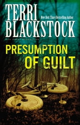 Presumption of Guilt ebook by Terri Blackstock