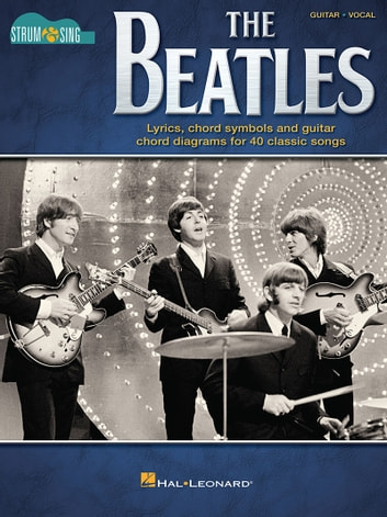 The Beatles - Strum & Sing Guitar ebook by The Beatles