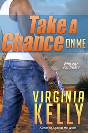 Take a Chance on Me ebook by Virginia Kelly