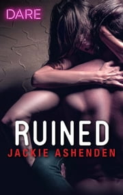 Ruined - A Bad Boy Biker Romance ebook by Jackie Ashenden