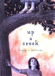Up a Creek ebook by Laura E. Williams