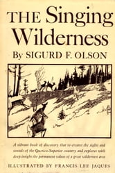Singing Wilderness ebook by Sigurd F Olson