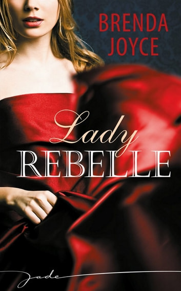 Lady Rebelle ebook by Brenda Joyce