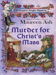 Murder for Christ's Mass ebook by Maureen Ash