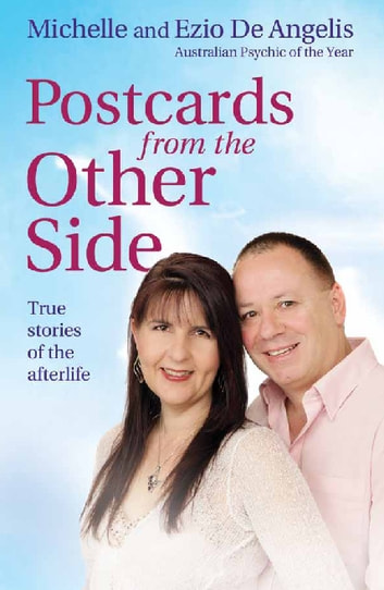 Postcards from the Other Side: True stories of the afterlife - True stories of the afterlife ebook by Michelle and Ezio De Angelis