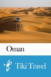 Oman Travel Guide - Tiki Travel ebook by Tiki Travel