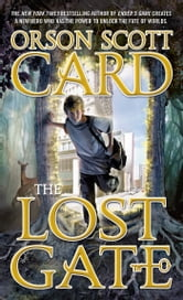 The Lost Gate ebook by Orson Scott Card