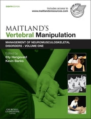 Maitland's Vertebral Manipulation - Management of Neuromusculoskeletal Disorders - Volume 1 ebook by Elly Hengeveld,Kevin Banks