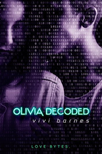 Olivia Decoded ebook by Vivi Barnes