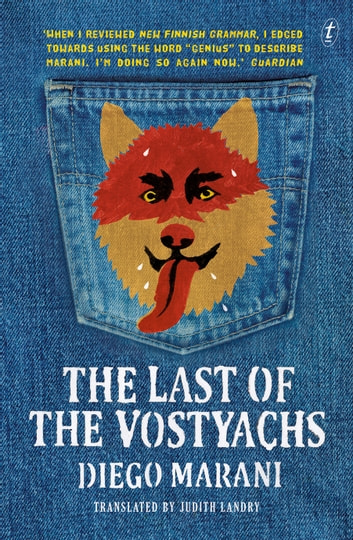 The Last of the Vostyachs ebook by Diego Marani
