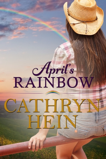 April's Rainbow ekitaplar by Cathryn Hein