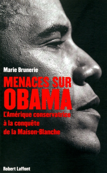 Menaces sur Obama ebook by Marie BRUNERIE