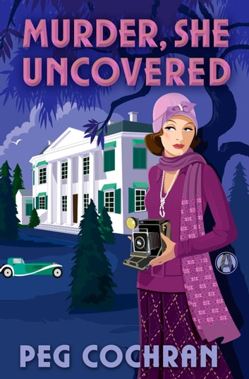 Murder, She Uncovered ebook by Peg Cochran