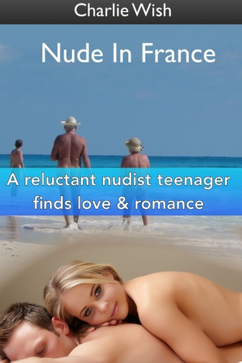 Nude In France ebook by Charlie Wish