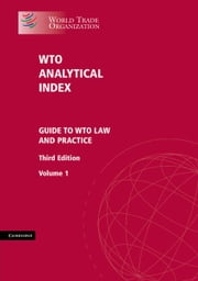 WTO Analytical Index 2 Volume Set ebook by Legal Affairs Division