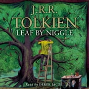 Leaf by Niggle audiobook by J. R. R. Tolkien