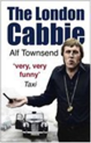 The London Cabbie ebook by Alf Townsend