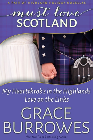 Must Love Scotland ebook by Grace Burrowes