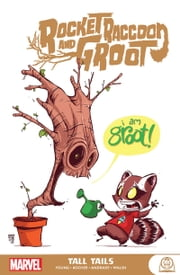 Rocket Raccoon And Groot - Tall Tails ebook by Skottie Young, Filipe Andrade, Skottie Young