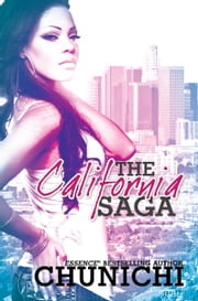 The California Saga ebook by Chunichi