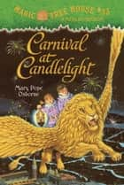 Carnival at Candlelight ebook by Mary Pope Osborne,Sal Murdocca