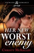 Her New Worst Enemy ebook by Christy McKellen