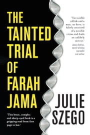 The Tainted Trial of Farah Jama ebook by Julie Szego